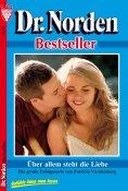 eBook: Dr. Norden Bestseller 15 – Arztroman