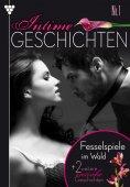 ebook: Intime Geschichten 1 – Erotikroman