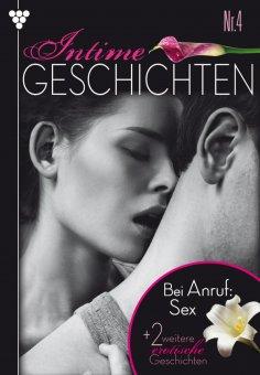ebook: Intime Geschichten 4 – Erotikroman