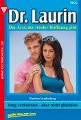 eBook: Dr. Laurin 6 – Arztroman