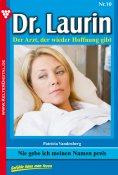 eBook: Dr. Laurin 10 – Arztroman