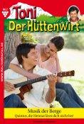 eBook: Toni der Hüttenwirt 7 – Heimatroman