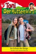 eBook: Toni der Hüttenwirt 10 – Heimatroman