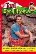 eBook: Toni der Hüttenwirt 15 – Heimatroman