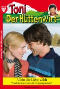 eBook: Toni der Hüttenwirt 16 – Heimatroman
