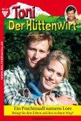 eBook: Toni der Hüttenwirt 19 – Heimatroman