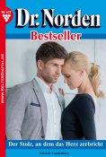 eBook: Dr. Norden Bestseller 107 – Arztroman