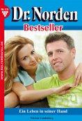 eBook: Dr. Norden Bestseller 115 – Arztroman