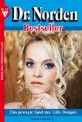 eBook: Dr. Norden Bestseller 116 – Arztroman