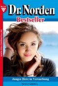 eBook: Dr. Norden Bestseller 117 – Arztroman