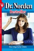 eBook: Dr. Norden Bestseller 120 – Arztroman