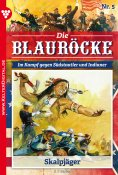 eBook: Die Blauröcke 5 – Western
