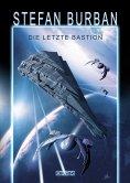 eBook: Das gefallene Imperium 1: Die letzte Bastion