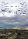 eBook: Ein Lord zu Tulivar