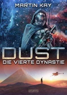 eBook: DUST 1: Die vierte Dynastie