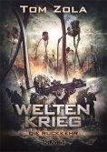 ebook: Weltenkrieg 1: Die Rückkehr