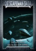 eBook: Die Scareman-Saga 11: Das Blaue vom Himmel
