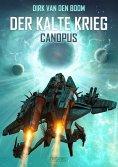 eBook: Canopus - Der Kalte Krieg 1
