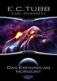 eBook: Earl Dumarest 26: Das Ereignis am Horizont