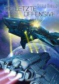 ebook: Der Ruul-Konflikt 13: Die letzte Offensive