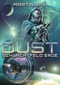 ebook: DUST 5: Schlachtfeld Erde
