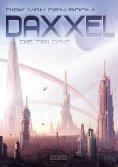 ebook: Daxxel - Die Trilogie (Eobal, Habitat C & Meran)
