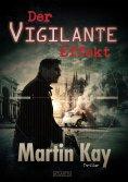 ebook: Der Vigilante-Effekt