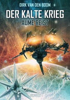 eBook: Aume reist - Der Kalte Krieg 2