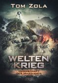 eBook: Weltenkrieg 3: Herrschaft der Marsianer