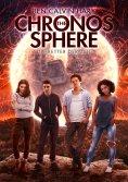 eBook: The Chronos Sphere - Die Retter der Zeit