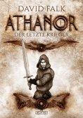 ebook: Athanor 1: Der letzte Krieger
