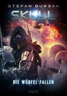 ebook: SKULL 3: Die Würfel fallen