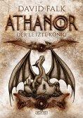 eBook: Athanor 2: Der letzte König