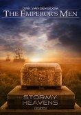 eBook: The Emperor's Men 8: Stormy Heavens