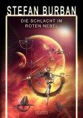 eBook: Das gefallene Imperium 9: Die Schlacht im Roten Nebel