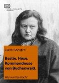 ebook: Bestie, Hexe, Kommandeuse von Buchenwald