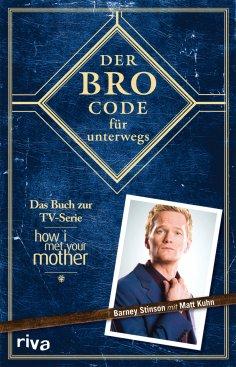 eBook: Der Bro Code für unterwegs