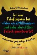 """eBook: Ich war Telefonjoker bei """"Wer wird Millionär"""" und habe absichtlich falsch geantwortet"""