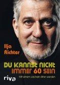 eBook: Du kannst nicht immer 60 sein