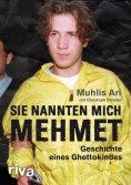 eBook: Sie nannten mich Mehmet