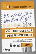 eBook: Wi wisch ju ä blesänd flight