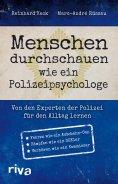 eBook: Menschen durchschauen wie ein Polizeipsychologe