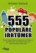ebook: 555 populäre Irrtümer