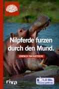 eBook: Nilpferde furzen durch den Mund