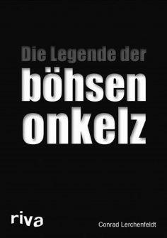 eBook: Die Legende der böhsen onkelz