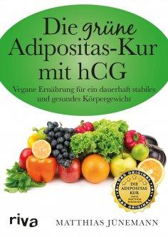 ebook: Die grüne Adipositas-Kur mit hCG