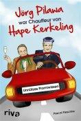 eBook: Jörg Pilawa war Chauffeur von Hape Kerkeling