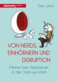 ebook: Von Nerds, Einhörnern und Disruption
