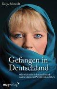 ebook: Gefangen in Deutschland