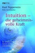 eBook: Intuition - die geheimnisvolle Kraft